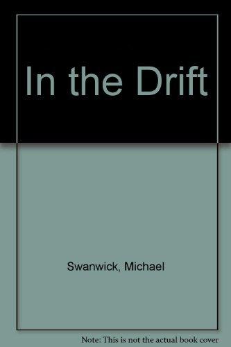 9780712634311: In the Drift