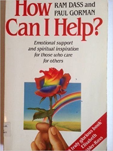 9780712634380: How Can I Help?: Emotional Support and Spiritual Inspiration for Those Who Care