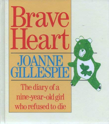 9780712634618: Brave Heart: Diary of a Nine Year Old Girl Who Refused to Die