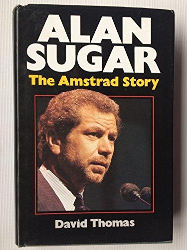Alan Sugar: The Amstad Story: David Thomas