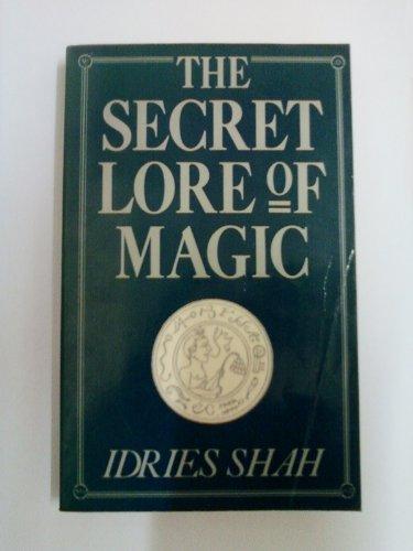 9780712635424: The Secret Lore of Magic