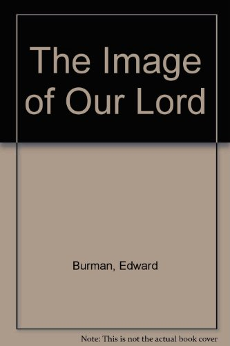 9780712635691: The image of Our Lord