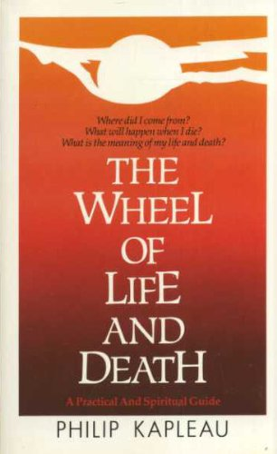 9780712636216: The Wheel of Life and Death: A Practical and Spiritual Guide