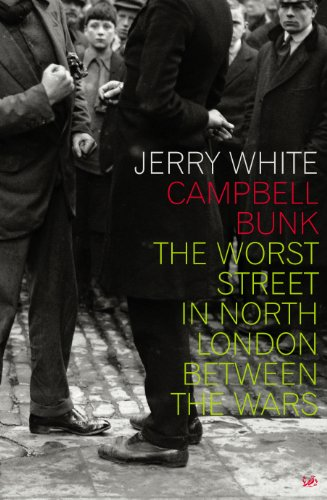 9780712636254: Campbell Bunk: The Worst Street in London Between the Wars