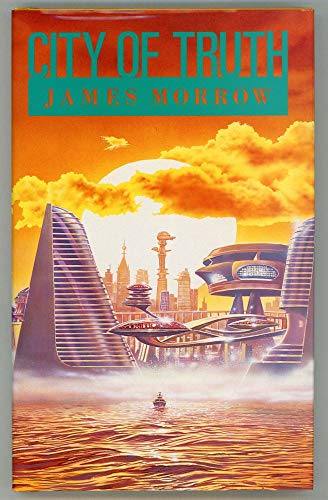 City of Truth (0712636935) by Morrow, James