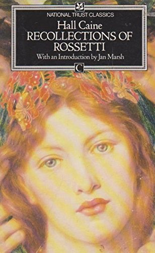 Recollections of Rossetti: Hall; Marsh, Jan
