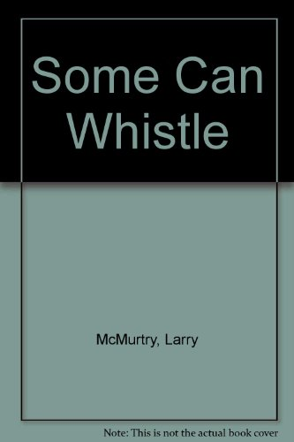 9780712637473: Some can whistle