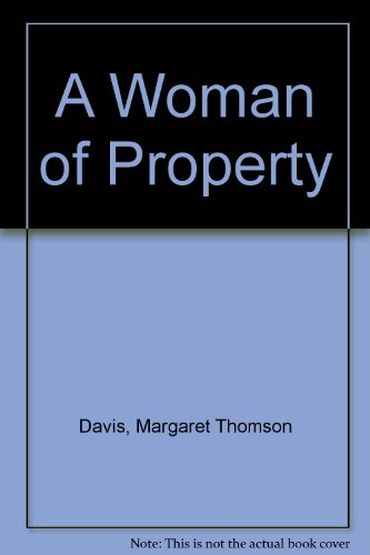 9780712637817: A Woman of Property