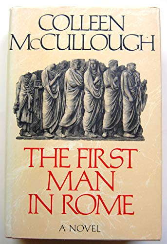 9780712637954: First Man in Rome