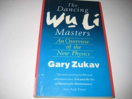 9780712638173: The Dancing Wu Li Masters: Overview of the New Physics