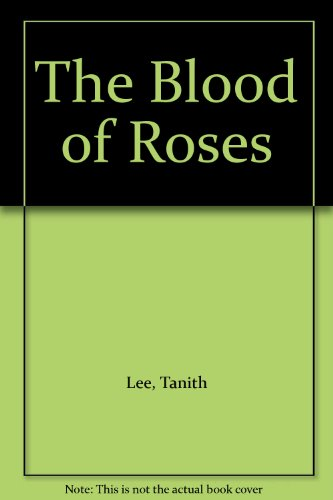 9780712638258: The Blood of Roses