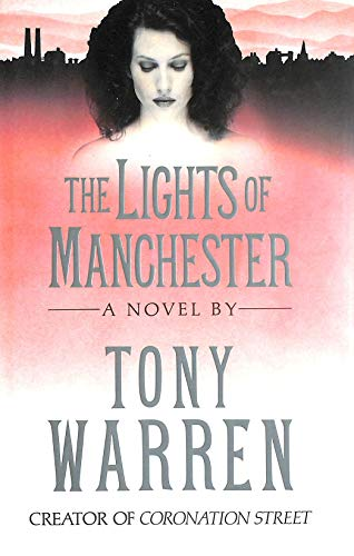 The Lights of Manchester+++SIGNED+++: Warren, T.