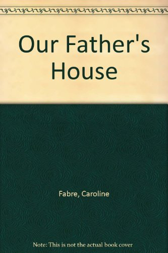9780712638630: Our Father's House