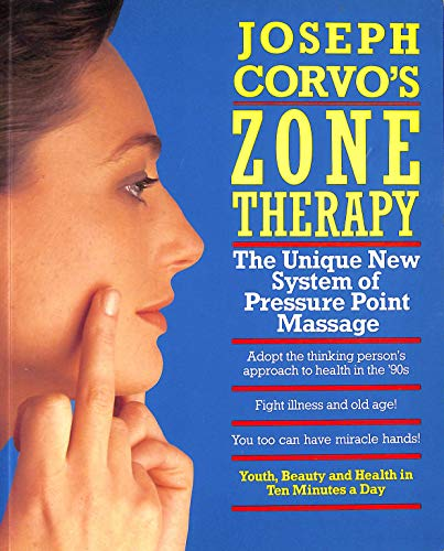 9780712638685: Joseph Corvo's Zone Therapy: Youth, Beauty and Health in Ten Minutes a Day