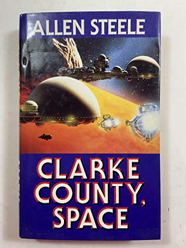CLARKE COUNTY, SPACE: Steele, Allen M.