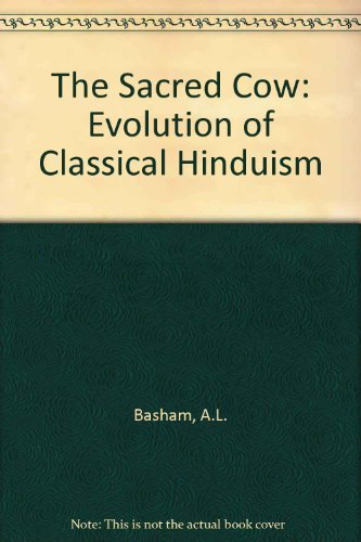 9780712639460: The Sacred Cow: Evolution of Classical Hinduism