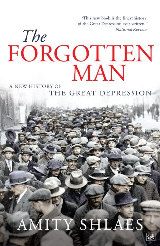 9780712639965: The Forgotten Man: A New History of the Great Depression