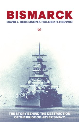"9780712640022: ""Bismarck"": The Story Behind the Destruction of the Pride of Hitler's Navy"