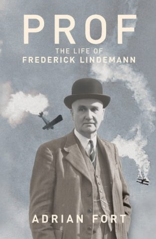 9780712640077: Prof: The Life and Times of Frederick Lindemann