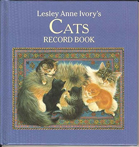 9780712645263: Lesley Anne Ivory's Cats Record Book (Ebury Press stationery)