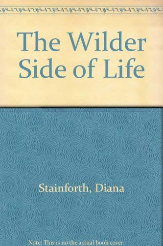 9780712645713: The Wilder Side of Life