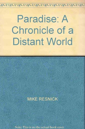 9780712646147: Paradise: A Chronicle of a Distant World