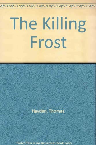 9780712646628: The Killing Frost