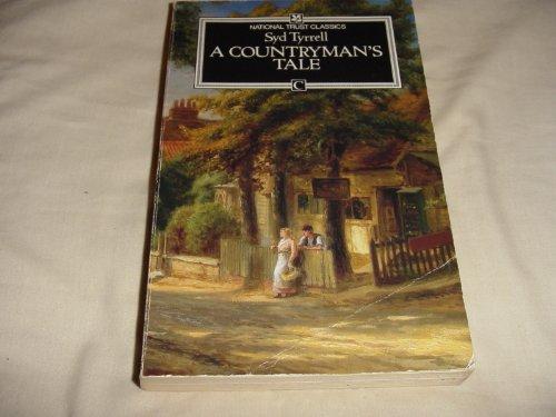 9780712646734: A Countryman's Tale