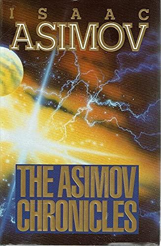 The Asimov Chronicles: Asimov, Isaac
