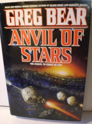 Anvil of Stars: Greg BEAR