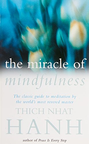 9780712647878: The Miracle of Mindfulness : Manual on Meditation