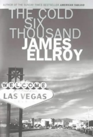 The Cold Six Thousand (Signed): Ellroy, James