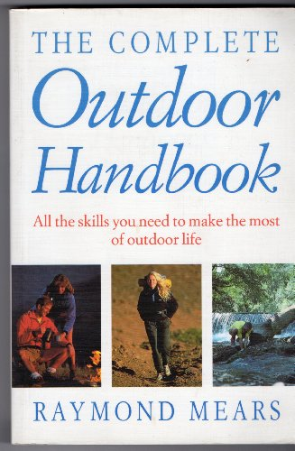 9780712648592: The Complete Outdoor Handbook