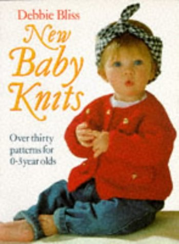 9780712649377: New Baby Knits: Over Thirty Patterns for 0-3 Year Olds
