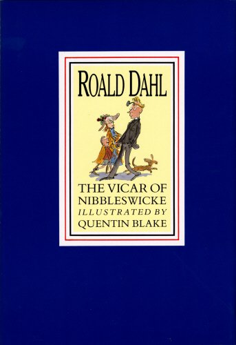 The Vicar of Nibbleswicke: Dahl, Roald