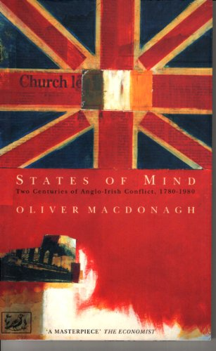 9780712650397: States of Mind: Two Centuries of Anglo-Irish Conflict, 1780-1980
