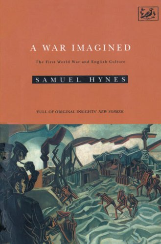9780712650410: A War Imagined: The First World War and English Culture