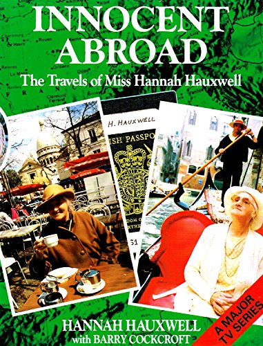 9780712650564: Innocent Abroad: The Travels of Miss Hannah Hauxwell