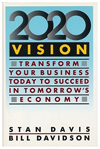 9780712650892: 2020 Vision: Transform Your Business Today to Succeed in Tomorrow's Economy