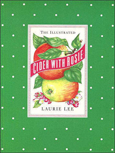 9780712650939: THE ILLUSTRATED CIDER WITH ROSIE