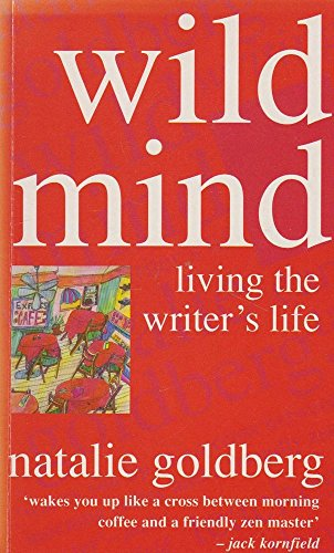 9780712651066: Wild Mind - Living The Writers Life