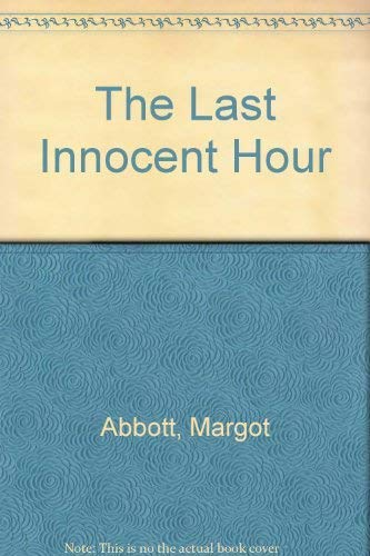 9780712652872: The Last Innocent Hour