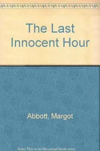9780712652872: The Last Innocent Hour