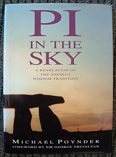 Pi in the Sky. A Revelation of the Wisdom Tradition.
