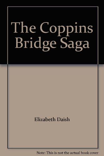 9780712653152: The Coppins Bridge Saga