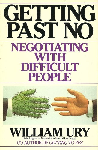 9780712653275: Getting Past No: Negotiating with Difficult People