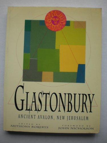 9780712653732: Glastonbury: Ancient Avalon, New Jerusalem (Ancient mysteries)