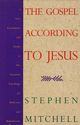 9780712653893: The Gospel According to Jesus: A New Translation and Guide to His Essential Teachings for Believers and Nonbelievers