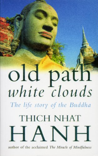 9780712654173: Old Path White Clouds: The Life Story of the Buddha
