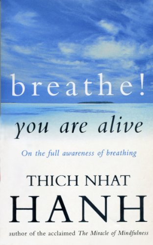 9780712654272: Breathe! You Are Alive: Sutra on the Full Awareness of Breathing